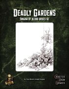 Deadly Gardens: Swarm of Blood Roses 5E