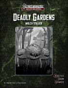 Deadly Gardens: Mulch Stalker