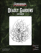 Deadly Gardens: Catchweed