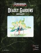 Deadly Gardens: Grovemaker