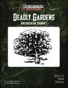 Deadly Gardens: Greenscream Trumpet