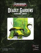 Deadly Gardens: Wandering Sundew
