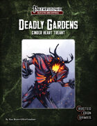 Deadly Gardens: Cinder-Heart Treant