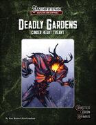 Deadly Gardens: Cinder-Heart Treant