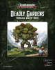 Deadly Gardens: Verdaxag, King of Trees