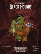 Fearsome Foes: Black Hounds