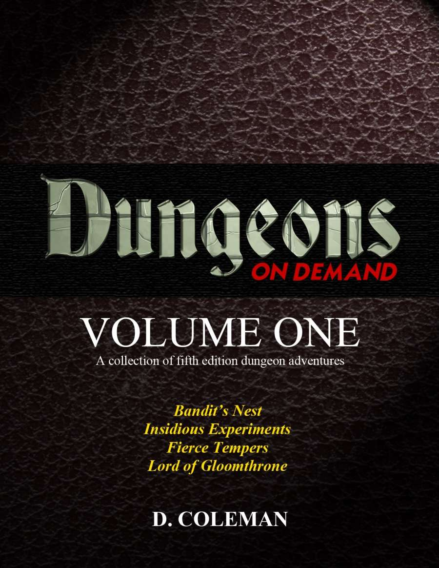 Dungeons on Demand: Volume One - Dan Coleman Productions | Collections |  DriveThruRPG com