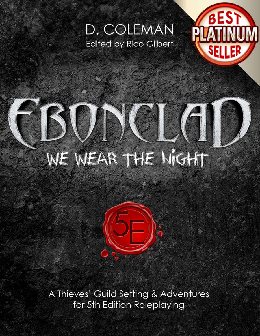 Ebonclad - A Thieves' Guild Setting & Adventures