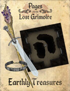 Pages from the Lost Grimoire - Earthly Treasures / Enshrined in Stone