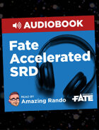 Fate Accelerated SRD Audiobook