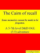 The Cairn of Recall