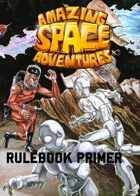 Amazing Space Adventures - Rulebook Primer