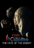 Era: The Consortium - The Secret War - Fate of the Enemy Campaign