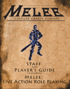 Melee: Staff and Player's Guide & Melee: LARP