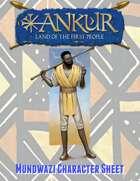 ANKUR - Mundwazi Character Sheet