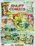 SNUFF COMICS Kids' Comics of the Golden Age