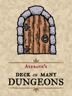 Axebane\'s Deck of Many Dungeons
