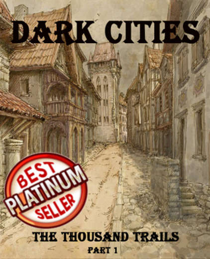 """Dark Cities"" - 100+ scenarios for urban adventures!"