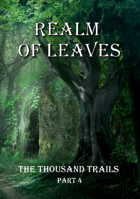 Realm of Leaves - 100+ scenarios for forest adventures!