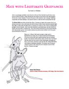 Mice with Legitimate Grievances