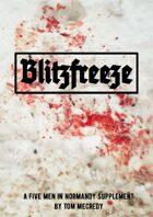 Blitzfreeze - a Five Men in Normandy campaign supplement