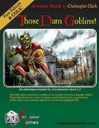 Those Dam Goblins