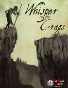 Whisper in the Crags (S&W)