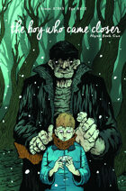 Hexes #1 'The Boy Who Came Closer'