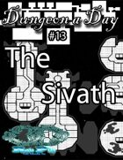 Dungeon a Day #13 - The Sivath