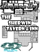 Dungeon a Day #15 The Sherwin Tavern & inn
