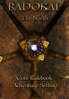Radokai: The North