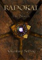 Radokai: The North Revised Edition Volume II