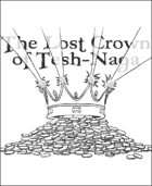 The Lost Crown of Tesh-Naga