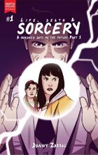 Life, Death and Sorcery #1