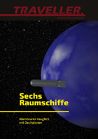 Sechs Raumschiffe