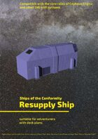 Resupply Ship (Ships of the Conformity)
