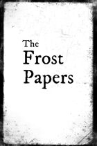The Frost Papers - The Hallway Game