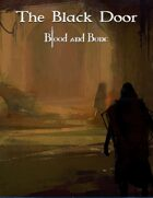 The Black Door - A Blood and Bone Adventure