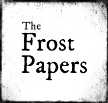 The Frost Papers