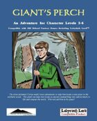 Giant's Perch:  An Adventure for Old-School Games and Labyrinth Lord(TM)
