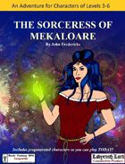 The Sorceress Of Mekaloare