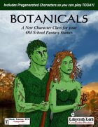 Botanicals (A Player Class for Old School Games)