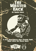 The Wasted Hack Print Edition