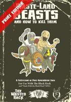 Waste-Land Beasts and How to Kill Them Print Edition