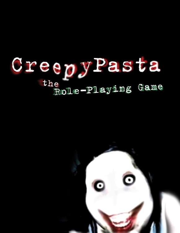 CreepyPasta the Role-Playing Game