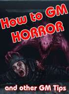 How to GM [SCP] Horror and Other GM Tips