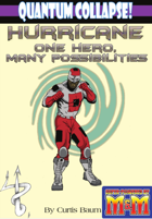 Quantum Collapse: Hurricane - One Hero, Many Possibilities