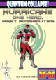 Quantum Collapse: Hurricane - One Hero, Many Possibilities