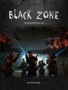 Black Zone - an Infected RPG Scenario