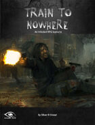 Train to Nowhere - A Scenario for Infected Zombie RPG